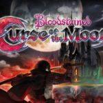 『Blood Stained Curse of the Moon(ブラッドステンド カーズオブザムーン)』レビュー・感想~良質安心の出来!本編が楽しみになる前日譚!~