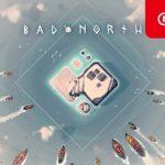 『Bad North』(バッドノース) レビュー/感想 ~シンプルで地味…だがそれが良い!~