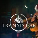 TRANSISTOR(トランジスター)Switch版 レビュー・感想