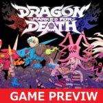 久々に出会ったストレスフルなゲーム!『Dragon Marked for Death』レビュー